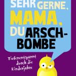 Cammarata_Sehr gerne Mama du Arschbombe_Cover 300dpi