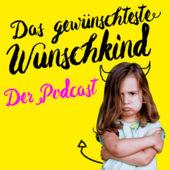 Das gewünschteste Wunschkund - der Podcast